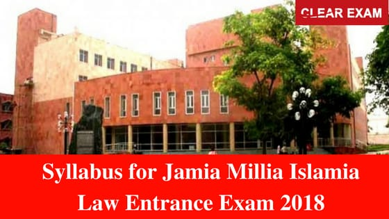 Syllabus for Jamia Millia Islamia Law Entrance Exam 2018