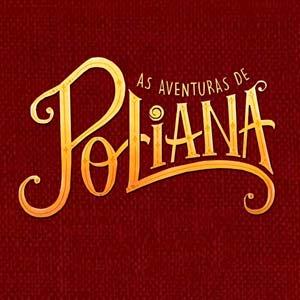 Poster da novela As Aventuras de Poliana