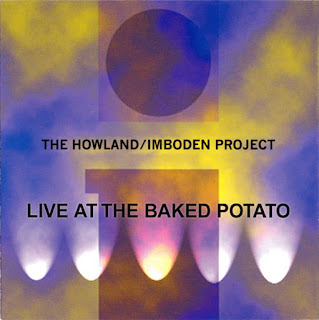 The Howland / Imboden Project - 2004 - Live At The Baked Potato