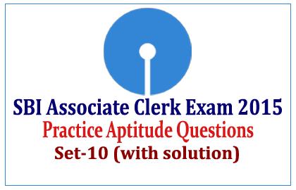 Practice Aptitude Questions for SBI Associate Clerk Exam