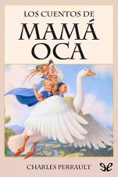 Portada del libro los cuentos de mama oca para descargar en pdf gratis