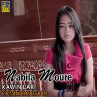 Lirik dan Terjemahan Lagu Nabila Moure - Kawin Lari