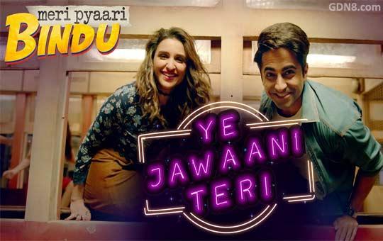 Ye Jawaani Teri - Meri Pyaari Bindu