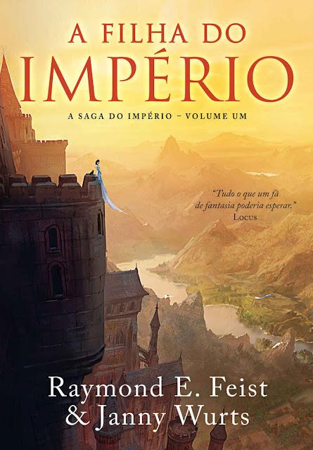 A Filha do Império - Raymond E. Feist, Janny Wurts