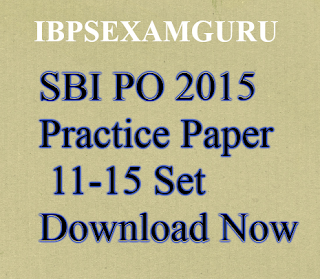 SBI PO Practice Paper 11-15 Set Download Now