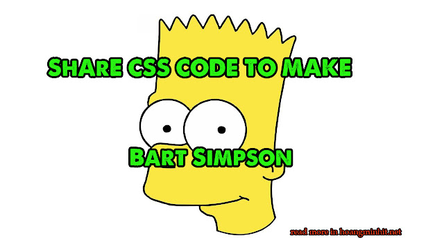 Share Code CSS tạo hình nhân vật Simpson cực dễ thương