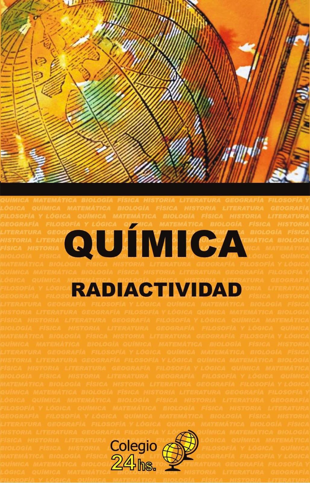 Química radiactividad – Colegio 24hs