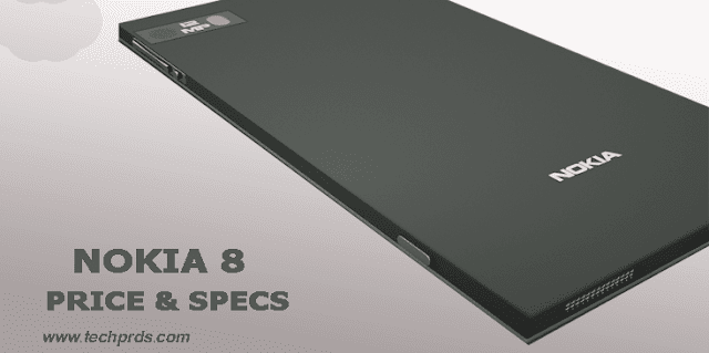 Nokia 8 phone price and all you need to know about