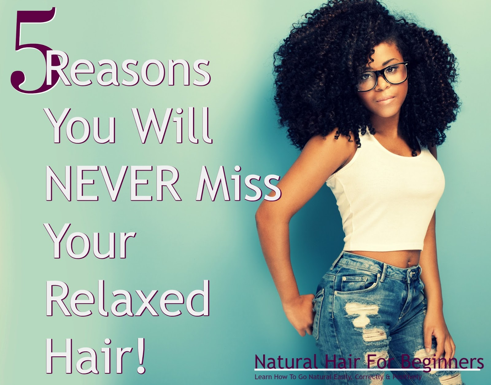 Relaxed hair won't be missed when you go natural! Check out our top reasons why your natural hair will thrive and you have every reason to be happy.