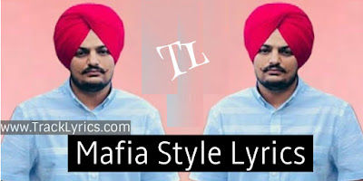 mafia-style-sidhu-moosewala-new-punjabi-song-lyrics