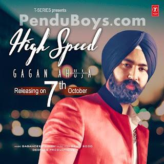 High Speed Gagan Ahuja Download punjabi mp3 Full Song