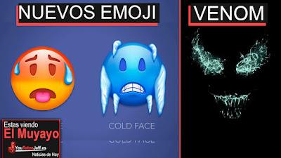Nuevos emoji 2018, noticias, el muyayo, ultimas noticias, venom 2018