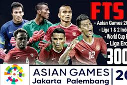 Download FTS 19 (Asia Games 2018 - Liga Indonesia) Apk + Data + OBB Terbaru