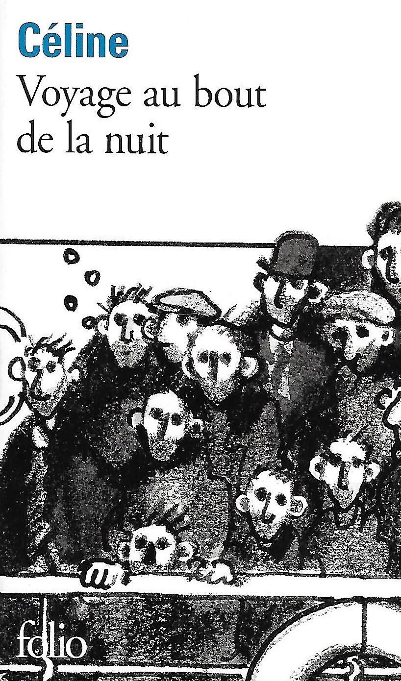 Au Bout De La Nuit 2 : Shaw:, Louis-Ferdinand, Céline:, Voyage, Journey, Night, (1932)