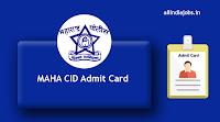 MAHA CID Admit Card