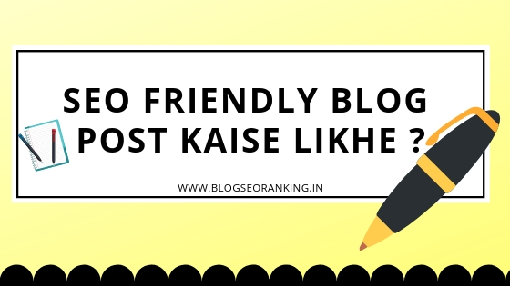 SEO Friendly Blog Post Kaise Likhe In Hindi
