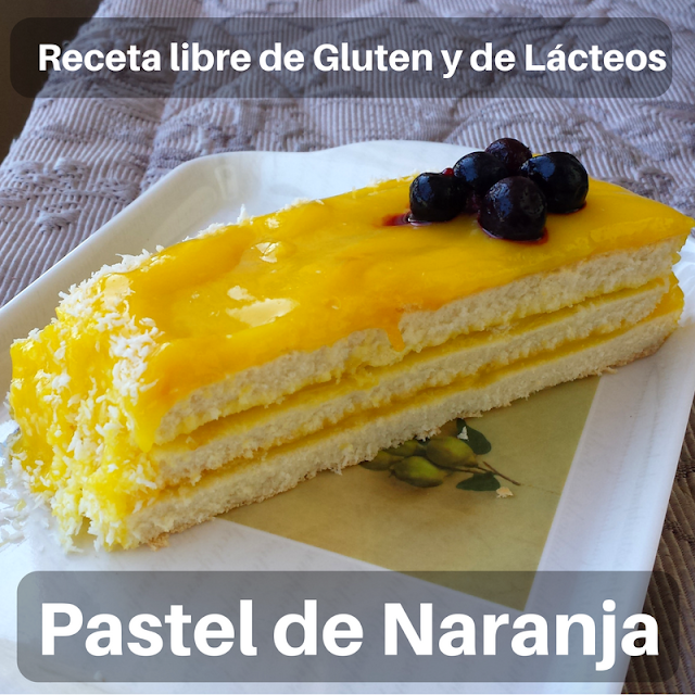 Torta de Naranja, Receta libre de Gluten y de Lácteos