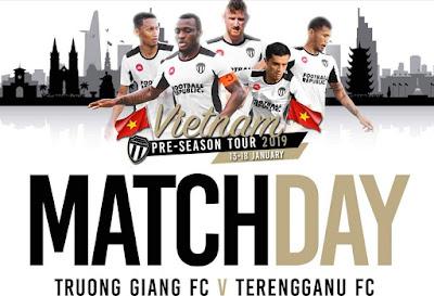 Live Streaming Truong Giang FC vs Terengganu Friendly Match 16.1.2019
