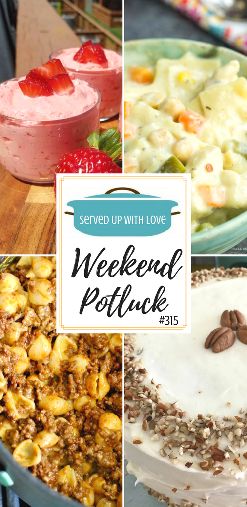 You do not want to miss these great featured recipes at Weekend Potluck. Strawberries & Cream Salad, Italian Cream Cake, Chicken Pot Pie Lasagna Soup, Hoosier Sugar Cream Pie, and Easy Taco Mac & Cheese. #weekendpotluck #mealplan #maindish #desserts #easy #recipes