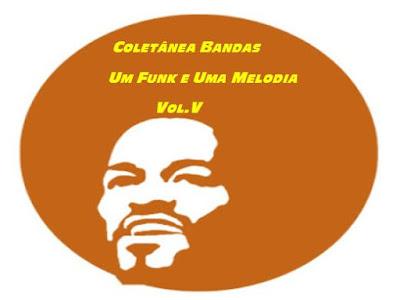 http://www.4shared.com/rar/zB3OBjT2ce/Coletnea_Bandas_-_um_Funk_e_um.html