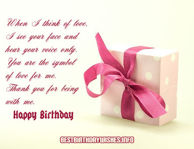 Happy Birthday Wishes And Quotes For the Love Ones: when i think of love, i see your face