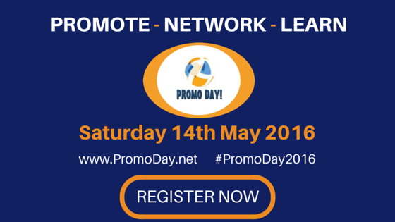 #PromoDay2016 Saturday 14th May An all day event dedicated to promoting, networking, and learning.