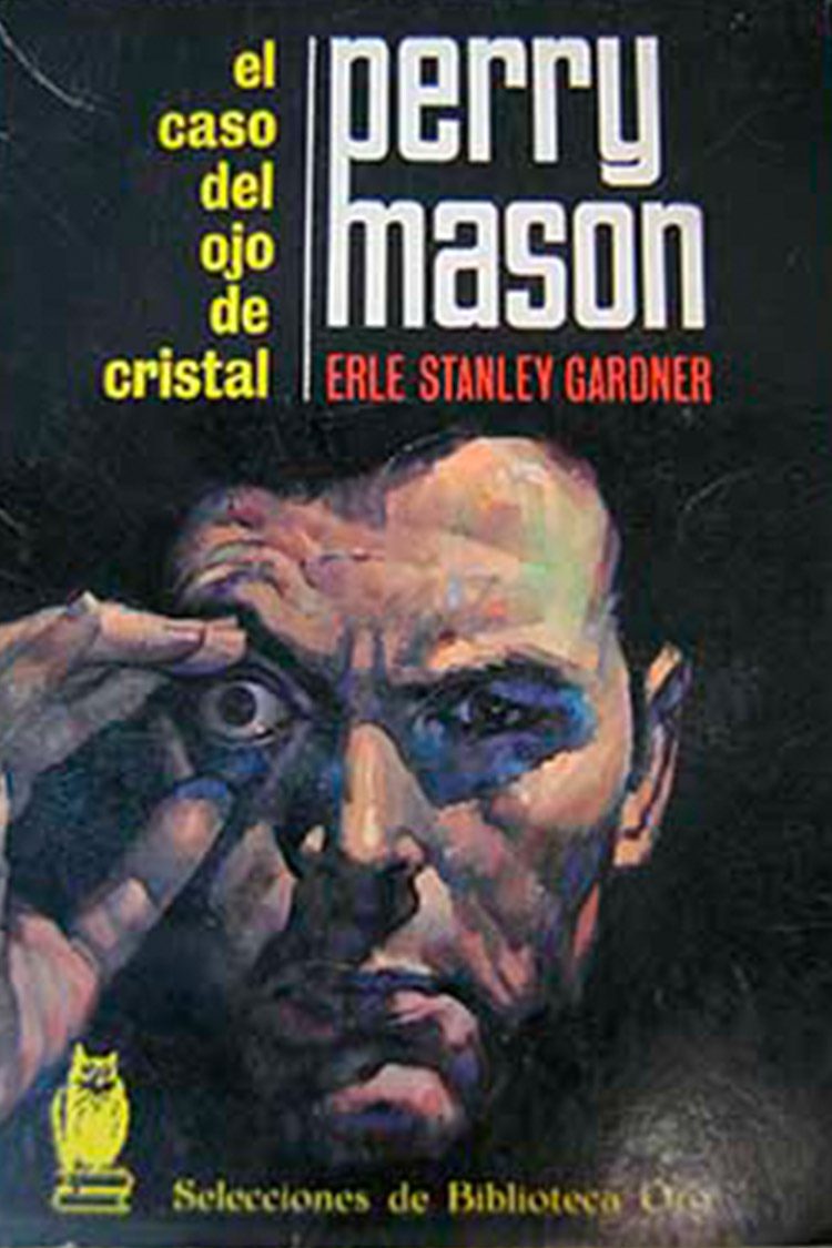 El caso de ojo de cristal – Erle Stanley Gardner