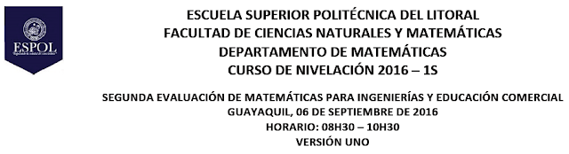 Examen Matemáticas Ingeniería 1S-2016 ESPOL