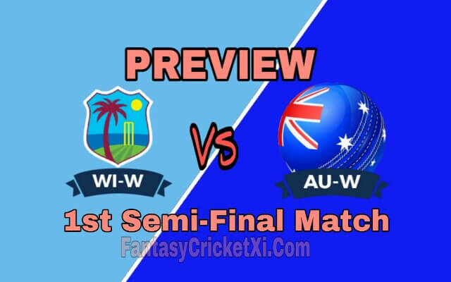 WI-W Vs AU-W T20i Match Dream11 Team Prediction Preview Team News, Playing11