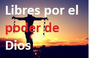 Dios nos libera de toda esclavitud