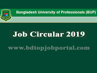 Bangladesh University of Professionals Job Circular 2019
