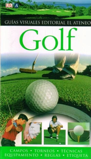 Golf Guías Visuales DK El Ateneo
