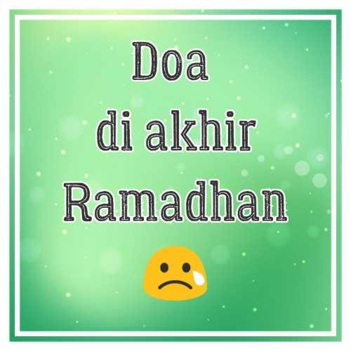 Doa di akhir Ramadhan 😢