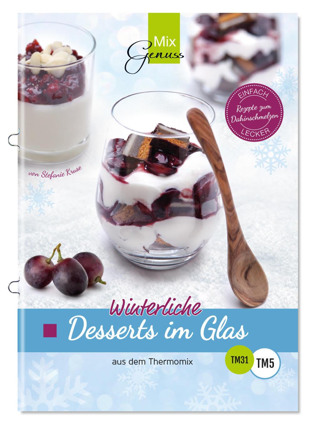theophilias b cherblog winterliche desserts im glas von tanja kruse. Black Bedroom Furniture Sets. Home Design Ideas
