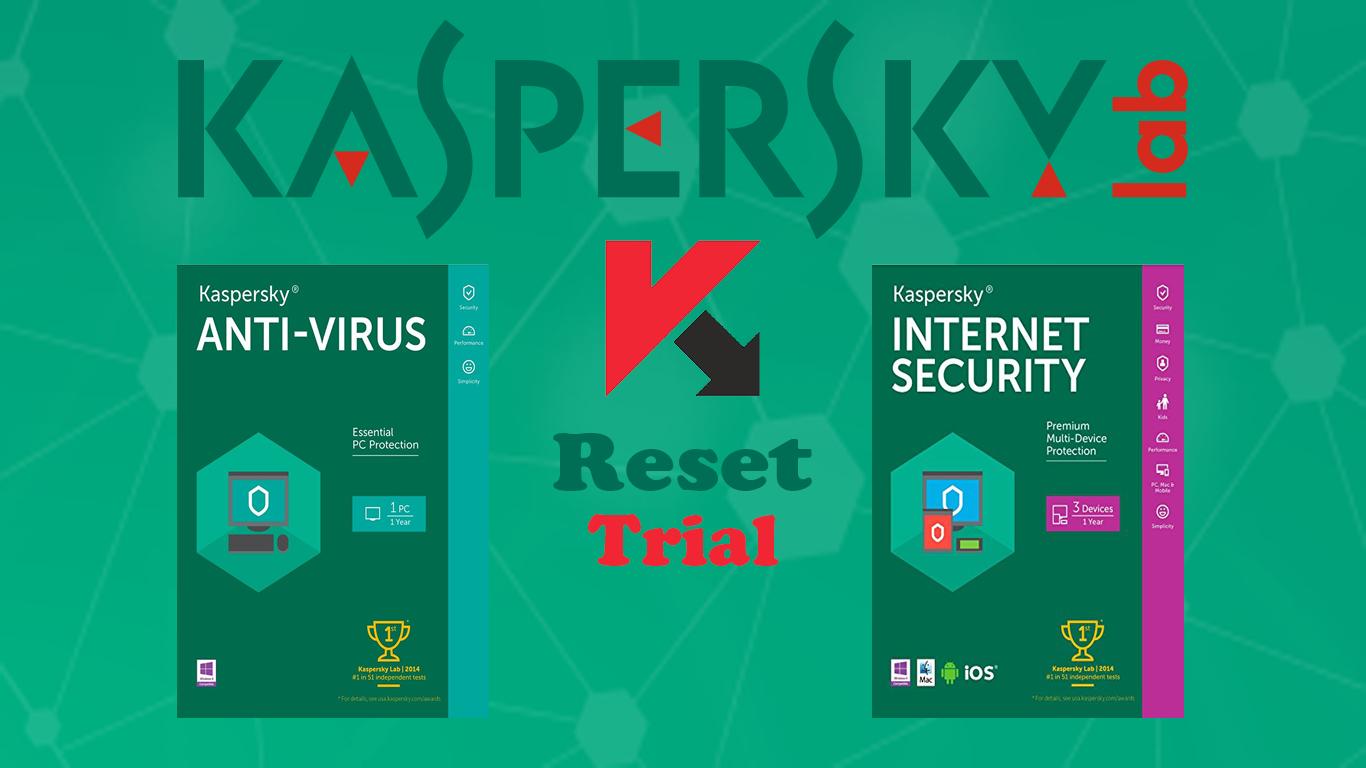 Trial reset Kaspersky internet security