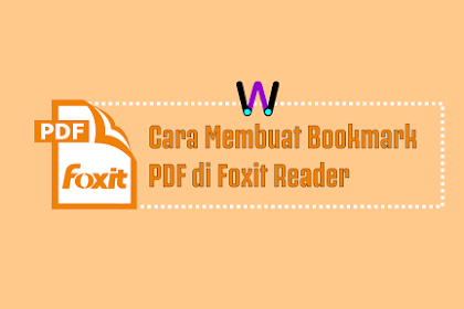 Cara Membuat Bookmark PDF di Foxit Reader