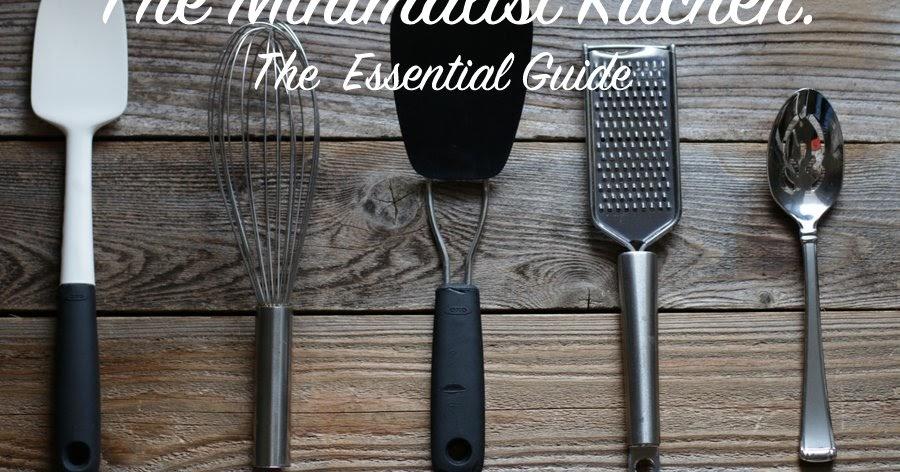 Kitchen Essentials the minimalist kitchen part 4: kitchen essentials | measure