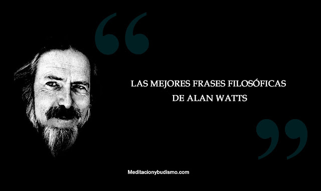 Las mejores frases inspiradoras de Alan watts