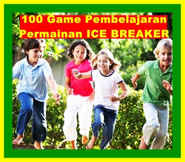 Download 100 Game Pembelajaran Ice Breaker Lengkap dan Gratis Versi Terbaru 2017/2018