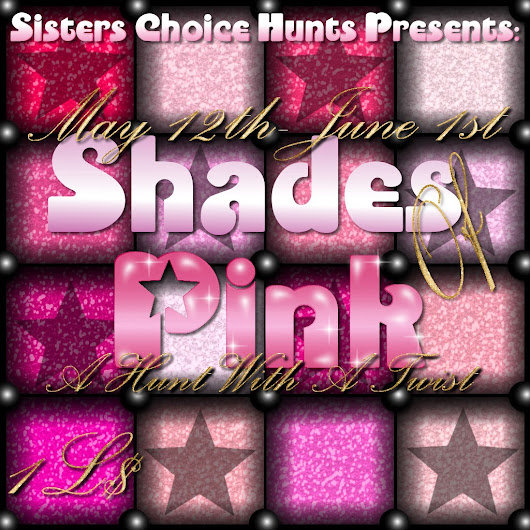 "Apply Now For The ""Shades Of Pink"" Hunt:"
