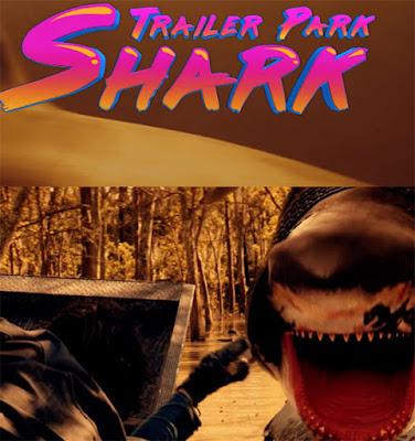 Trailer Park Shark (TV) 2017 Custom HDRip NTSC Latino 5.1