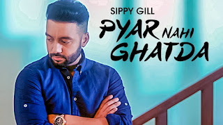 Pyar Nahi Ghatda Lyrics | Sippy Gill | Desi Routz | Maninder Kailey