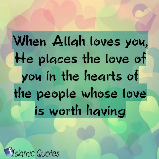 When Allah loves you - quotes