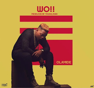 Olamide – Wo (Prod. by Young John)