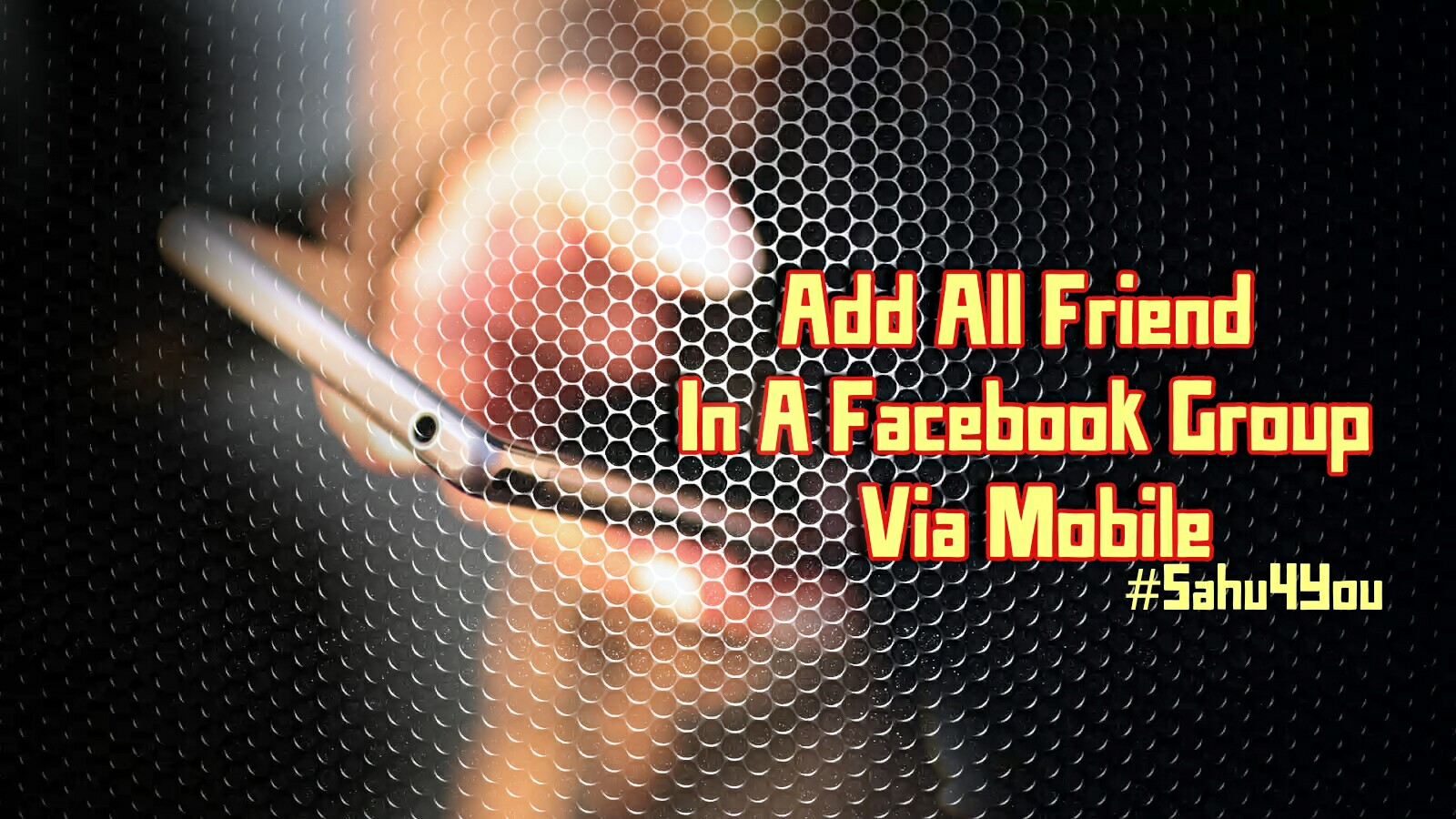 How To Add All Facebook Friend To Group From Mobile [ 2019]