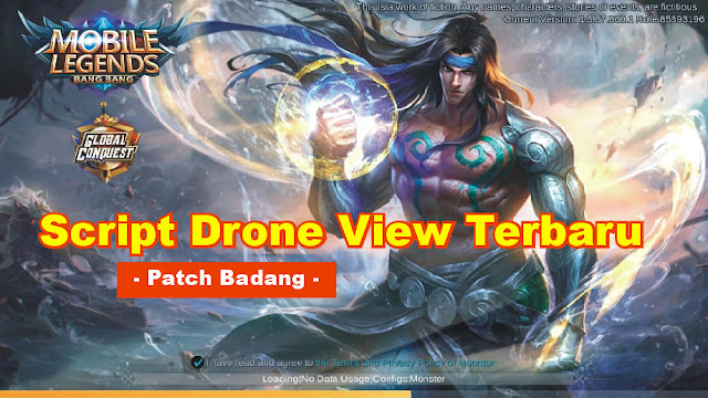 Script Drone View Patch Badang Mobile Legends: Bang Bang