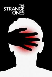 Watch The Strange Ones Online Free in HD