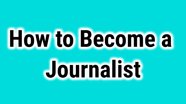 how to become a journalist my iq creations
