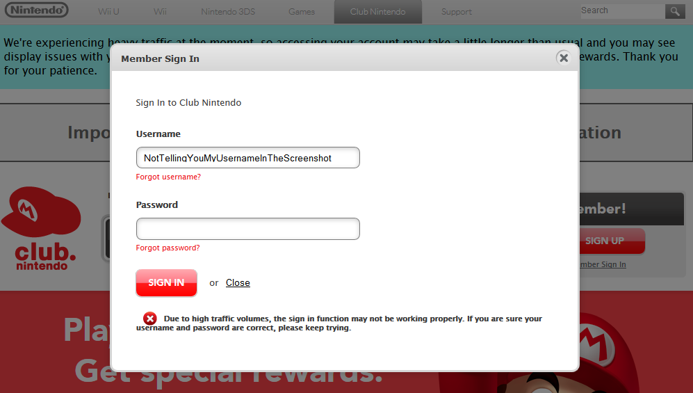 Club Nintendo has sign-in problems due to high traffic volumes.