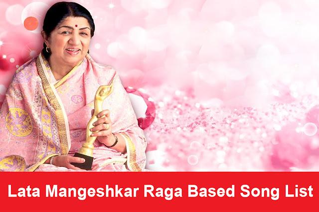 Lata Mangeshkar Raga Based Song List